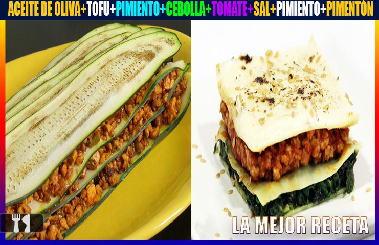 Cómo hacer Lasaña vegetariana de calabacín con tofu