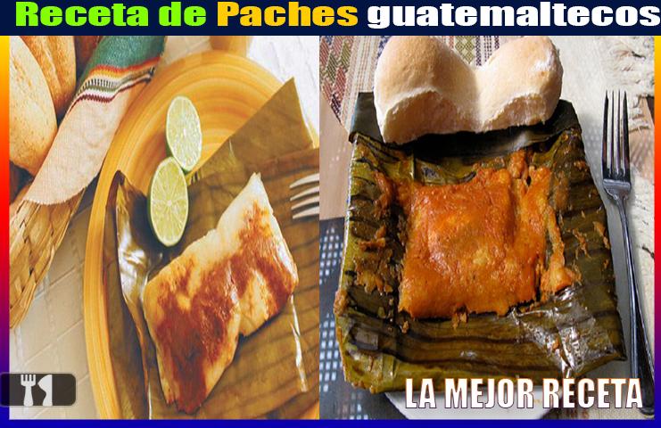 Receta de Paches guatemaltecos