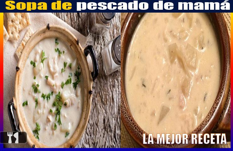 Sopa de pescado de mamá